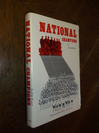 National Champions: The History of the National Intercollegiate Football Championship 1900-1969....
