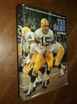 The Game: The Official Picture History of the National Football League. Tex Maule