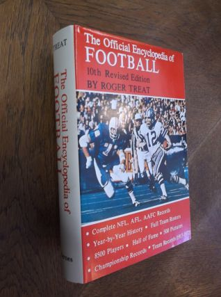 The Official Encyclopedia of Football. Roger Treat