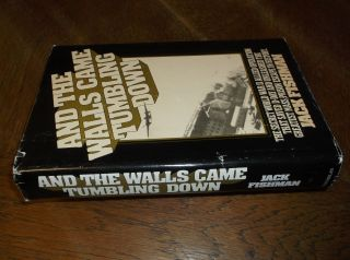 And the Walls Came Tumbling Down. Jack Fishman