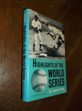 Highlights of the World Series. John Durant