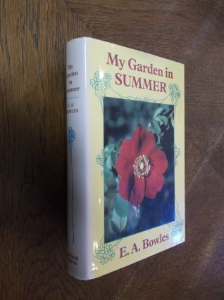 My Garden in Summer (My Garden Series). E. A. Bowles