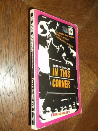 In This Corner: The Story of the Heavyweight Crown. Leigh-Lye