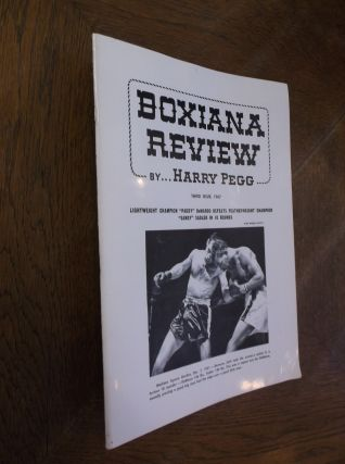 Boxiana Preview: Third Issue. Harry Pegg