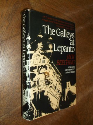 The Galleys at Lepanto. Jack Beeching