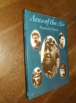 Aces of the Air. Francis K. Mason