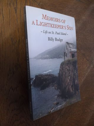 Memoirs of a Lightkeeper's Son. William Budge