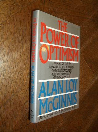 The Power of Optimism. Alan Loy McGinnis