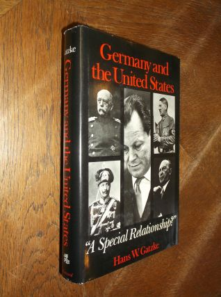 "Germany and the United States: A ""Special Relationship"" (American Foreign Policy Library). Hans..."