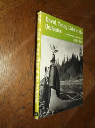 David, Young Chief of the Quileutes: An American Indian Today. Ruth Kirk