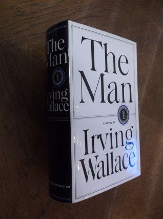 The Man. Irving Wallace
