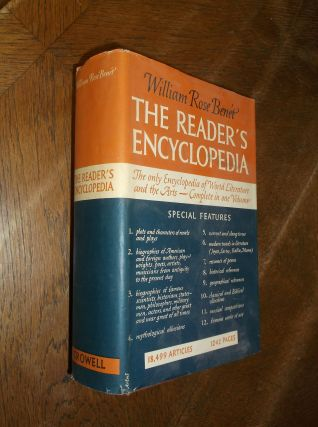 The Reader's Encyclopedia: The Only Encyclopedia of World Literature and the Arts. William Rose...