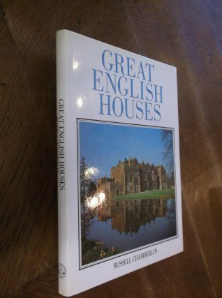 Great English Houses. Russell Chamberlin