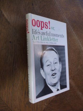 Oops! Or; Life's Awful Moments. Art Linkletter