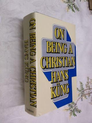 On Being a Christian. Hans Kung