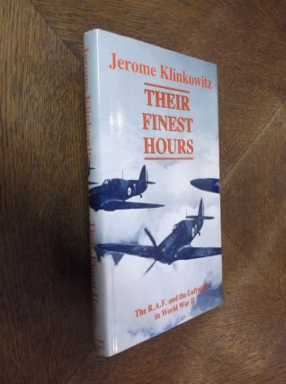 Their Finest Hours. Jerome Klinkowitz